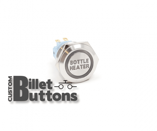 BOTTLE HEATER 19mm Custom Billet Buttons