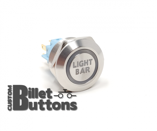 LIGHT BAR 22mm Laser Etched Custom Billet Buttons