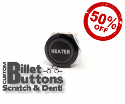 Scratch & Dent HEATER Billet Buttons