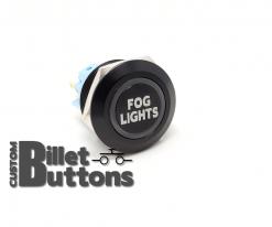 FOG LIGTHS 22mm Laser Etched Custom Billet Buttons