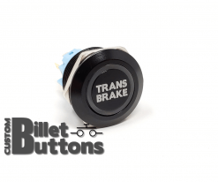 TRANS BRAKE 22mm Laser Etched Custom Billet Buttons